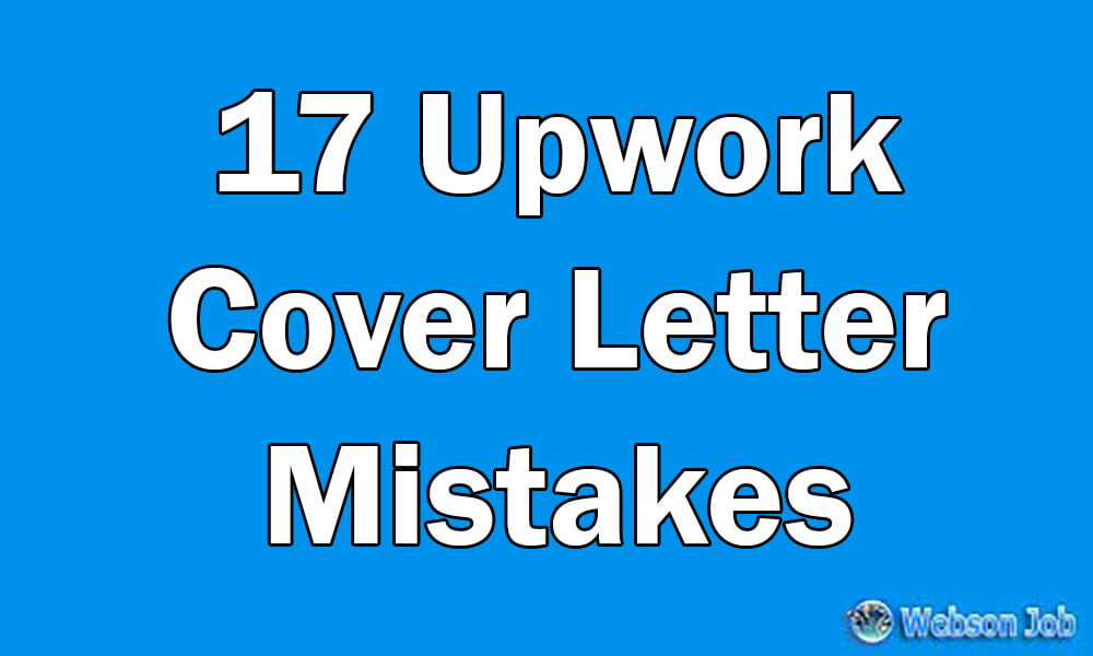 Upwork Proposal Mistakes I See Everyday Resolved  Webson Job