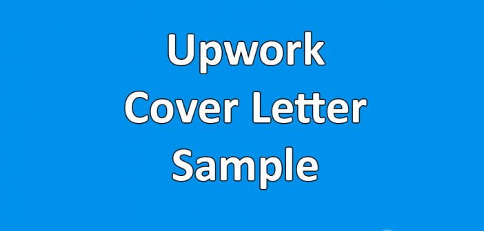 Upwork Cover Letter Samples, Examples and Format 2020