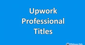 Upwork Professional Title Examples, Samples and Format