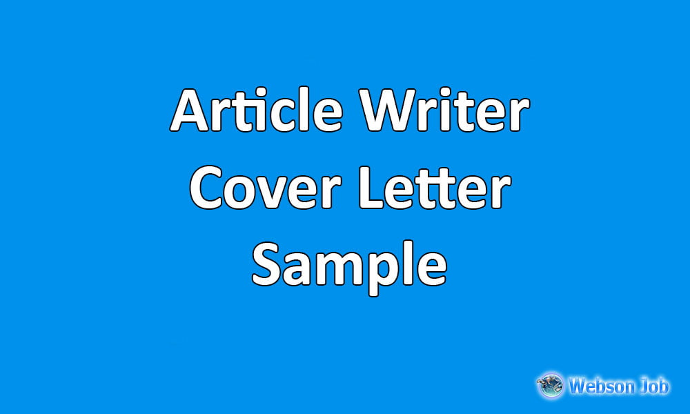 Cover Letter Sample U0026 Example For Article Writer, Content Writer   Webson  Job